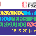 Tornen les Jornades Europees d'Arqueologia